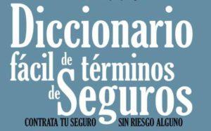 DICCIONARIO BÁSICO DE SEGUROS
